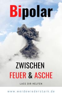Bipolar - Zwischen Feuer und Asche
