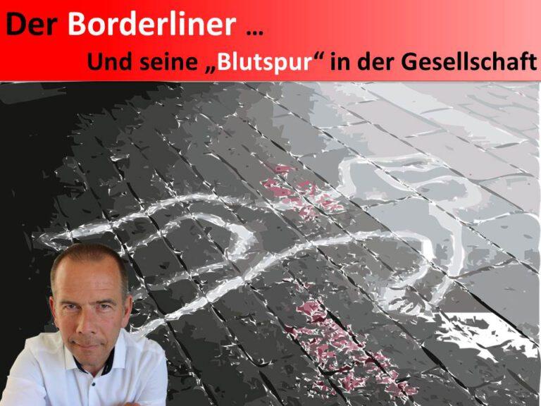 Der Borderliner - Sein zerstörerischer Einfluss auf die