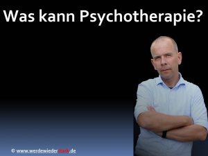 Was kann Psychotherapie