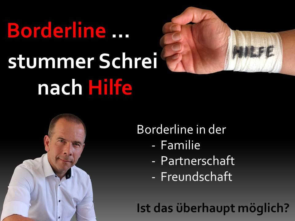 Borderline - Stummer Schrei nach Hilfe - Werde wieder stark!